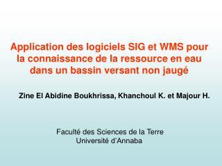 Zine El Abidine Boukhrissa, Khanchoul K.  et Majour H.