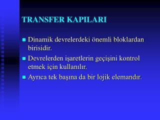 TRANSFER KAPILARI