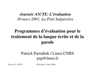 Programmes d'évaluation pour le traitement de la langue écrite et de la parole