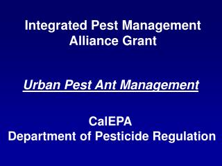Integrated Pest Management Alliance Grant