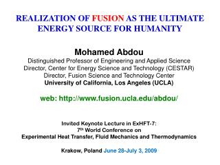REALIZATION OF  FUSION  AS THE ULTIMATE ENERGY SOURCE FOR HUMANITY