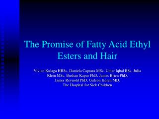 The Promise of Fatty Acid Ethyl Esters and Hair