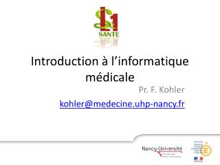 Introduction � l�informatique m�dicale