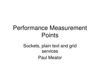 Performance Measurement Points