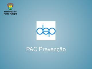 PAC Prevenção