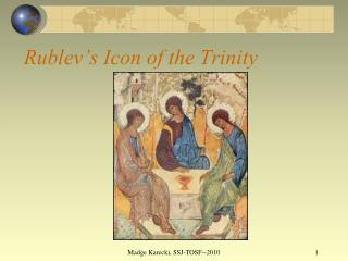 Rublev�s Icon of the Trinity