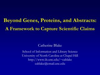 Beyond Genes, Proteins, and Abstracts:   A Framework to Capture Scientific Claims