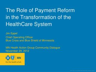 The Role of Payment Reform  in the Transformation of the HealthCare System