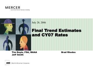 Final Trend Estimates  and CY07 Rates