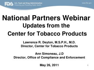 National Partners Webinar Updates from the Center for Tobacco Products