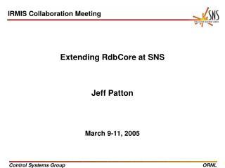 Extending RdbCore at SNS