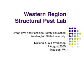 Western Region Structural Pest Lab