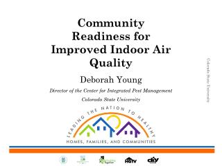 Community Readiness for Improved Indoor Air Quality Deborah Young