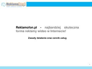 Reklamofon.pl -  najbardziej skuteczna forma reklamy wideo w Internecie!
