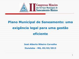 Plano Municipal de Saneamento: uma exigência legal para uma gestão eficiente