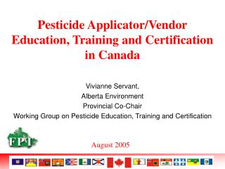 Pesticide Applicator/Vendor Education, Training and Certification  in Canada