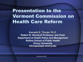 Presentation to the Vermont Commission on Health Care Reform