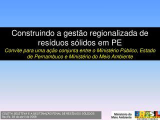 Construindo a gestão regionalizada de resíduos sólidos em PE