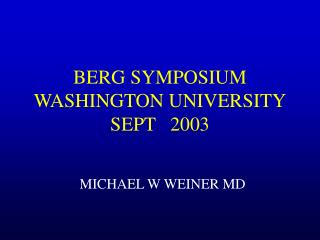 BERG SYMPOSIUM WASHINGTON UNIVERSITY SEPT   2003