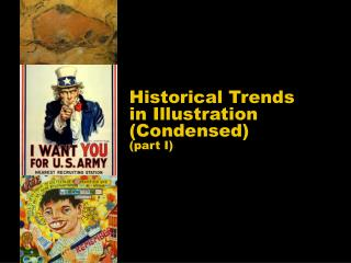 Historical Trends in Illustration Condensed  part I