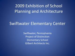 Swiftwater Elementary Center