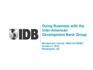Doing Business with the Inter-American  Development Bank Group
