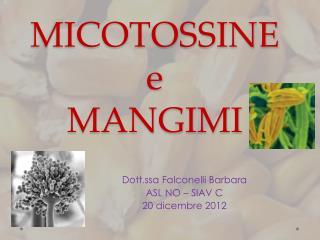 MICOTOSSINE e MANGIMI