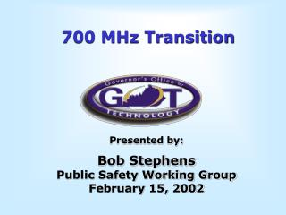 700 MHz Transition