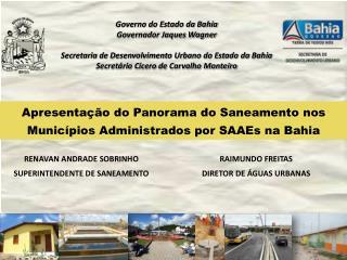 Apresentação do Panorama do Saneamento nos Municípios Administrados por SAAEs na Bahia