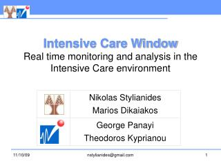 Intensive Care Window Real time monitoring and analysis in the Intensive Care environment