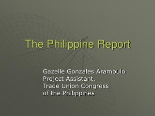 The Philippine Report