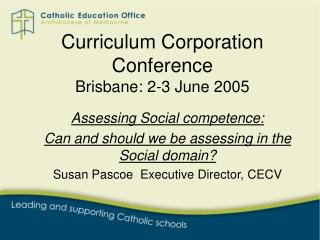 Curriculum Corporation Conference Brisbane: 2-3 June 2005