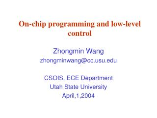 On-chip programming and low-level control