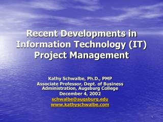 Recent Developments in Information Technology (IT) Project Management