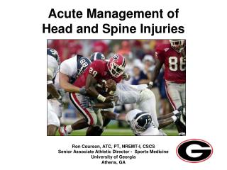 Acute Management of Head and Spine Injuries
