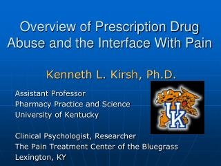 Overview of Prescription Drug Abuse and the Interface With Pain