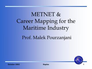 METNET & Career Mapping for the Maritime Industry