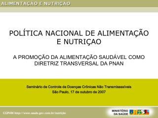 POLÍTICA NACIONAL DE ALIMENTAÇÃO E NUTRIÇAO