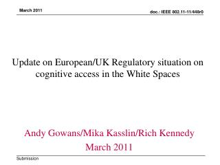 Update on European/UK Regulatory situation on cognitive access in the White Spaces