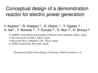 Conceptual design of a demonstration reactor for electric power generation