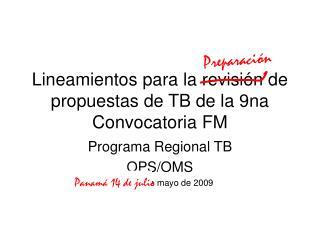 Lineamientos para la revisión de propuestas de TB de la 9na Convocatoria FM