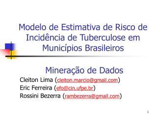Modelo de Estimativa de Risco de Incidência de Tuberculose em Municípios Brasileiros