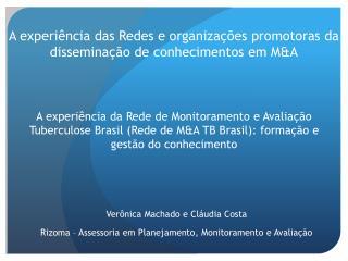 A experiência das Redes e organizações promotoras da disseminação de conhecimentos em M&A