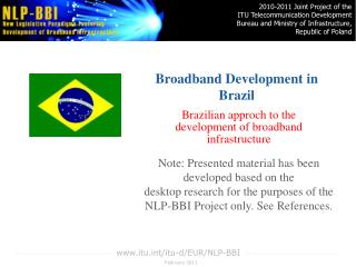 Broadband Development in  Brazil
