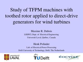 Study of TFPM machines with toothed rotor applied to direct-drive generators for wind turbines