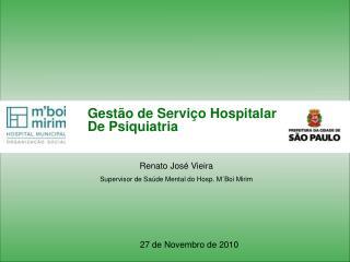 Gestão de Serviço Hospitalar De Psiquiatria