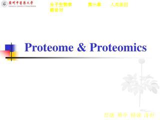 Proteome & Proteomics