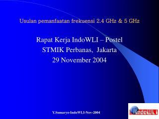 Usulan pemanfaatan frekuensi 2.4 GHz & 5 GHz