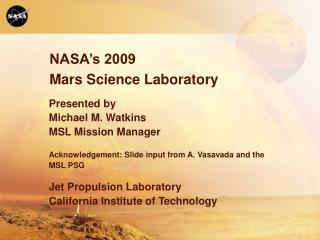 NASA's 2009 Mars Science Laboratory