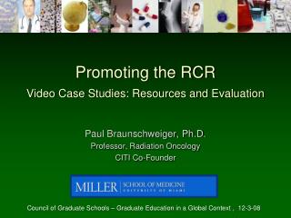 Promoting the RCR Video Case Studies: Resources and Evaluation